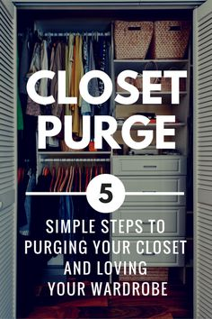 How to Purge Your Closet & Love Your Wardrobe Again
