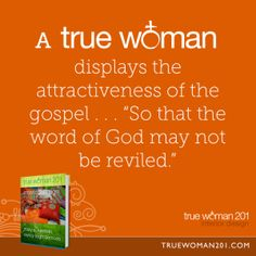 A True Woman Displays The Attractiveness Of Gospel So That Biblical WomanhoodDisplayBookInterior DesignGods