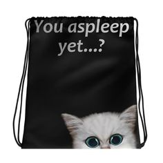 """All-over-print Drawstring bag - You asleep yet? Cute, curious kitten  Combine your love for vibrant prints and a sporty style with a cool drawstring bag. It's a must-have gym essential that can be worn as a backpack with drawstring closure at top, and narrow, contrasting shoulder straps.   • Bag size 15""""x17"""" • Twin cotton handles • Drawstring closure • 100% spun polyester fabric  order will be processed by printful and sent to you. #bag #drawstring #bags #accessories #style #fashion"""
