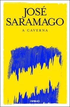 José Saramago - A Caverna