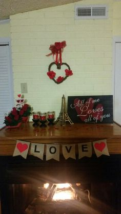 Valentine mantel Happy Valentines Day, Thankful, Happy Valentines Day Wishes
