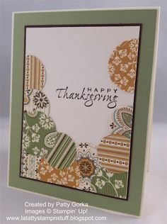 LaLatty Stamp 'N Stuff: Thanksgiving Circles    I love the look of the stacked circle border with the top left open.  Great pattern papers and I love the final look!