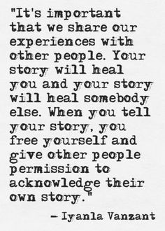 Your story will heal you / Quote / Iyanla Vanzant / Insight the beautiful truth. The Words, Great Quotes, Quotes To Live By, Awesome Quotes, Wisdom Quotes, Encouragement, Motivational Quotes, Inspirational Quotes, Beautiful Words