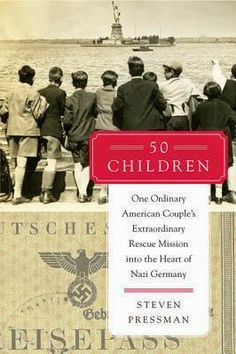 """Andrea reviews """"50 Children"""" by Steven Pressman, which tells the moving story of an American couple who rescued 50 Jewish children before WWII. Check out the blog to read more: http://carnegiestout.blogspot.com/2014/04/staff-review-50-children-by-steven.html"""