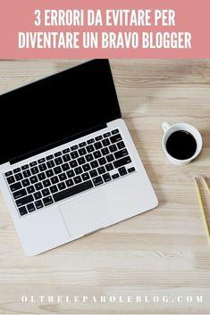 Blogging netiquette: 3 errori da evitare per diventare un blogger di successo. #blogging #pillolediblogging #blog #seo 3, Improve Yourself, Blogging, Success, Social Media, Travel, Ideas, Viajes, Destinations