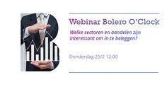 Welke sectoren & aandelen zij interessant om in te beleggen? Leer het in de @Bolero_be O'Clock >>