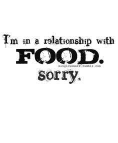 Funny Quotes About Food. QuotesGram