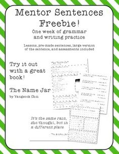 """This contains the materials you need to do a week's worth of mentor sentence activities with the book The Name Jar.This is a great chance to try mentor sentences for free. If you like this product, be sure to check out:Mentor Sentences - 5 weeksMentor Sentences 2 - 5 more weeksBe the first to know about my new discounts, freebies, and product launches: Look for the """"Follow Me"""" next to my store logo and click it to become a follower!"""