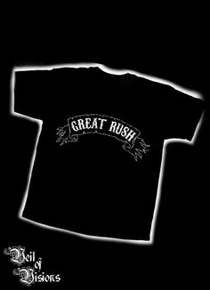 Our range of merchandise for the Swedish metal band GREAT RUSH!   myspace.com/GreatRush     Black t-shirt with the GREAT RUSH logo.     - Embroidered design will not fade or crack like print! £19