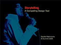 Storytelling - A Compelling Design Tool