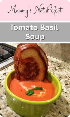 Amazingly Delicious and Easy Tomato Basil Soup - http://www.mommysnotperfect.com