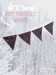 """""""Let It Snow"""" Printable Snowflake Banner (includes a document with all the letters in the alphabet too!)"""
