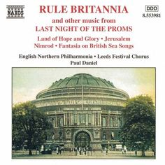 Rule Britannia and other music from Last Night Of The Proms - Naxos CD. £6.95