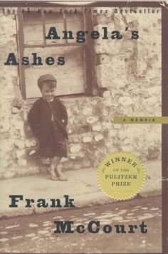Angela's Ashes by Frank McCourt....probably the only book I had to read in high school that I really enjoyed. The movie was quite good too.