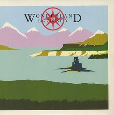 """For Sale - Big Country Wonderland UK  7"""" vinyl single (7 inch record) - See this and 250,000 other rare & vintage vinyl records, singles, LPs & CDs at http://eil.com"""