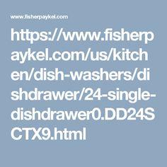 https://www.fisherpaykel.com/us/kitchen/dish-washers/dishdrawer/24-single-dishdrawer0.DD24SCTX9.html