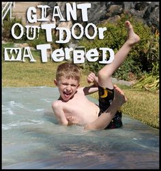 Giant Outdoor Waterbed - great outdoor activity for cheap!