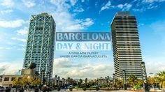 Barcelona Day & Night - 1080p HD Timelapse / Hyperlapse