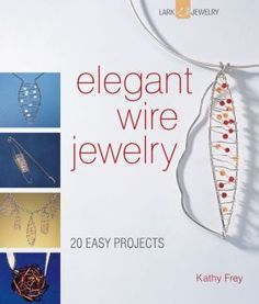 Woven Wire Jewelry | Books Worth Reading | Pinterest | Beadwork and ...
