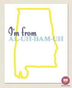 I'm From Alabama Small Print by tinyowlstudios on Etsy