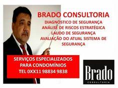 BRADO CONSULTORIA E SERVIÇOS LTDA.: EMPRESA ESPECIALIZADA EM SEGURANÇA DE CONDOMÍNIOS ...
