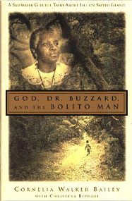 """God, Dr. Buzzard, and the Bolito Man"", New Book by CORNELIA WALKER BAILEY with Christena Bledsoe  