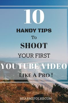Want to start a youtube channel? Learn the essential tips and tricks to shoot your first youtube video like a pro. Click to Read/Save for later.#YouTube #YouTubetips