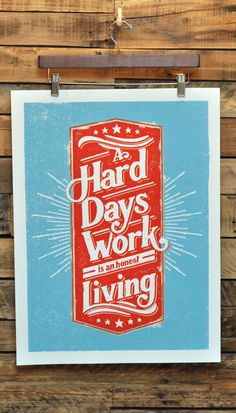 Hard Days Work Print by The Prince Ink Co