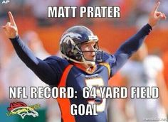 My heart definitely stopped beating until the ball passed through the uprights! Way to go Prater!