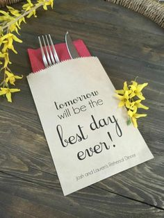 - Tomorrow will be the Best Day Ever - Dinner Bags - Cus. - Tomorrow will be the Best Day Ever - Dinner Bags - Custom Printed on Kraft Brown Paper - Fabric Crafts Rehearsal Dinner Decorations, Wedding Decorations, Rehearsal Dinner Favors, Table Decorations, Rustic Rehearsal Dinners, Centerpieces, Flower Decorations, Wedding Rehearsal, Wedding Day