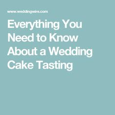 Everything You Need to Know About a Wedding Cake Tasting