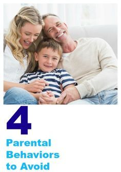 4 Parental Behaviors to Avoid | Creative Child