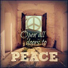 Open your heart Open your door world peace