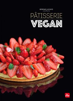 Pâtisserie vegan - Bérénice Leconte