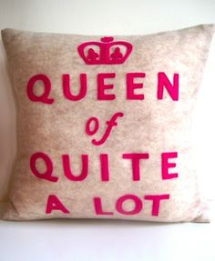 Queen Of Quite A Lot  For that special someone  by pillowpallooza, $98.00