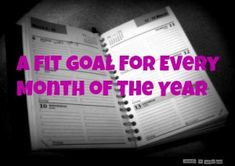 Don't just set a resolution, set a goal for every month of the New Year!