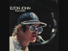 Elton John - Your Song Goodbye Yellow Brick Road, Piano Sheet Music, Rock And Roll, Free Piano, Best Love Songs, Greatest Songs, Music Is Life, My Music, Your Song Elton John