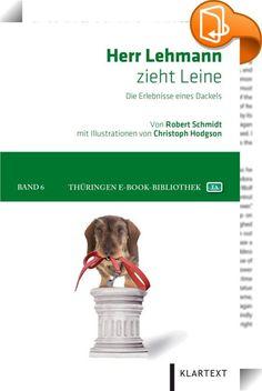 """Herr Lehmann zieht Leine    ::  Herr Lehmann - ein Rauhaardackel wie er im Buche steht: Klug, witzig und charmant, manchmal auch dickköpfig und stur, erklärt er die einfachsten Dinge und erzählt aus seinem Alltag. Nach """"Herr Lehmann"""" und """"Neues von Herrn Lehmann"""" liegt nun das dritte Buch über die Erlebnisse des Rauhaardackels aus Thüringen vor: """"Herr Lehmann zieht Leine"""". Damit verabschiedet sich der kleine Kerl von seinen Lesern. Er ist jetzt neun Jahre alt und es wird seiner Meinung..."""