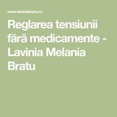 Reglarea tensiunii fără medicamente - Lavinia Melania Bratu Good To Know