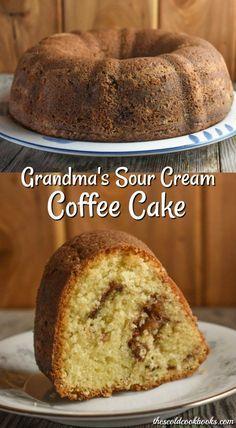 Grandma S Sour Cream Coffee Cake Recipe These Old Cookbooks Coffee Cake Recipes Sour Cream Coffee Cake Sour Cream Cake