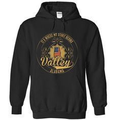 Valley - Alabama Place Your Story Begin 0303, Get yours HERE ==> https://www.sunfrog.com/States/Valley--Alabama-Place-Your-Story-Begin-0303-8340-Black-28652603-Hoodie.html?id=47756 #christmasgifts #merrychristmas #xmasgifts #holidaygift #alabama #sweethomealabama