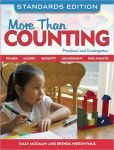 More Than Counting: Math Activities for Preschool and Kindergarten, Standards Edition  $17.40
