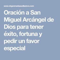 Oración a San Miguel Arcángel de Dios para tener éxito, fortuna y pedir un favor especial