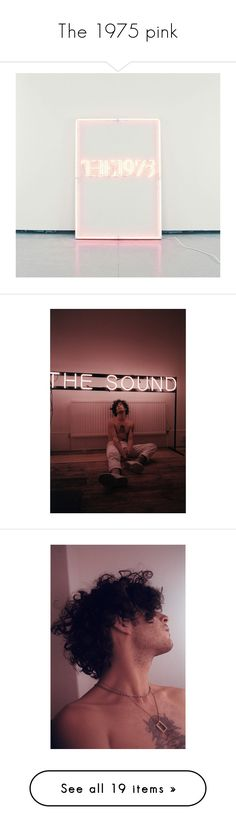 """""""The 1975 pink"""" by orianna-besideyou ❤ liked on Polyvore featuring backgrounds, filler, detail, embellishment, boys, matty healy, the 1975, 1975, matt healy and celebs"""