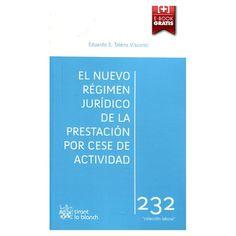 El nuevo régimen jurídico de la prestación por cese de actividad / Eduardo E. Talens Visconti