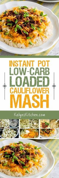 Instant Pot (or Stovetop) Low-Carb Loaded Cauliflower Mash features mashed cauliflower with butter, cream cheese, sharp cheddar, bacon, and green onions for a low-carb treat that everyone will enjoy. This recipe is also Keto, low-glycemic, and gluten-free, and it can be made in a pan on the stove if you don't have an Instant Pot! [found on KalynsKitchen.com] #ketorecipes