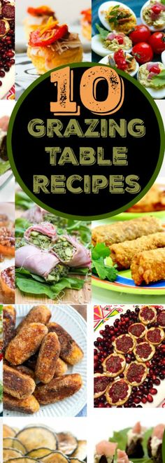 10 Grazing Table Recipes – Edible Crafts
