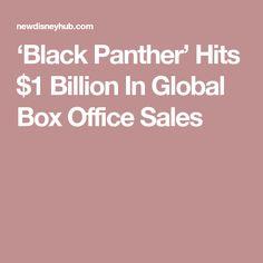 'Black Panther' Hits $1 Billion In Global Box Office Sales Disney Hub, Box Office, New Pins, Magic Kingdom, Black Panther, News, Black Panthers