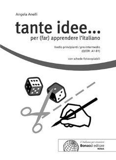 by Loescher Editore - issuu Italian Lessons, Italian Language, Learning Italian, Primary School, Free Books, Public, Author, Classroom, Teaching