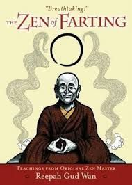 The zen of farting